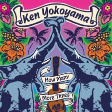 Ken Yokoyama / How Many More Times【EP】