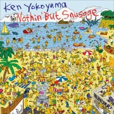 Ken Yokoyama / Nothin' But Sausage【Album】