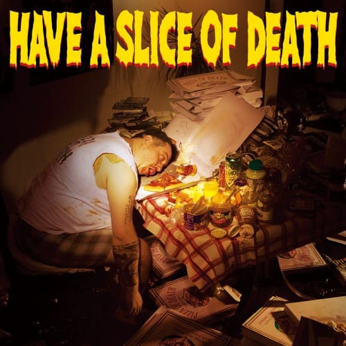 Have A Slice Of Death / V.A