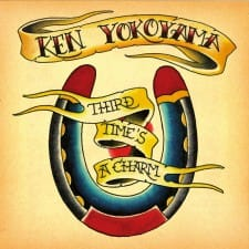 Ken Yokoyama / Third Time's A Charm【Album】