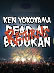 DEAD AT BUDOKAN RETURNS / Ken Yokoyama
