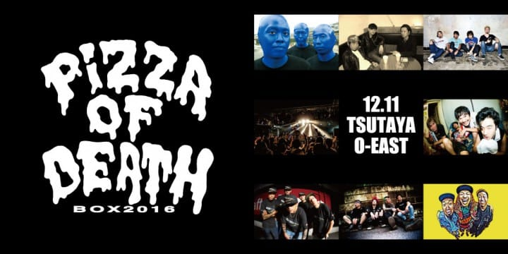 [ PIZZA OF DEATH BOX 2016 ] 出演決定!!