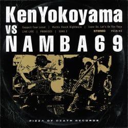 Ken Yokoyama VS NAMBA69 / Ken Yokoyama / NAMBA69
